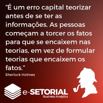 É um erro capital teorizar antes de se ter as informações. As pessoas começam a torcer os fatos para que se encaixem nas teorias, em vez de formular teorias que encaixem os fatos.